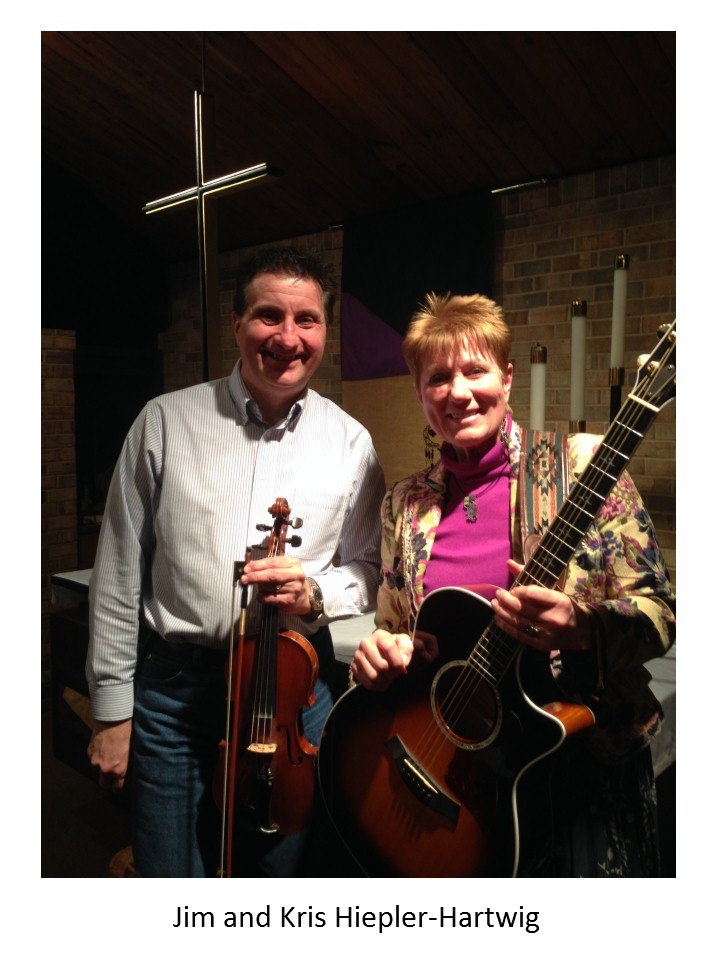 Jim and Kris Hiepler-Hartwig are musicians.