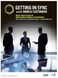 CMO Council Report: Getting in Sync with Mobile Customers, Best Practices in Engaging Mobile Customers.
