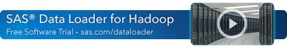 Download the free trial of SAS Data Loader for Hadoop.