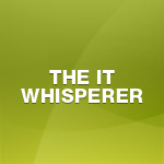 The IT Whisperer
