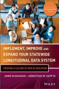 Implement, Improve and Expand your Statewide Longitudinal Data System
