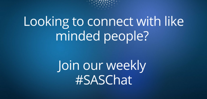 Join us online for the weekly #SASChat