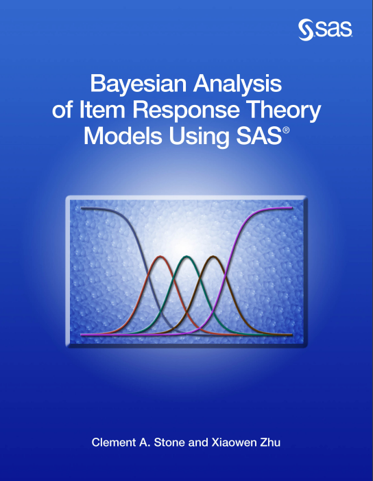 Understanding Item Response Theory with SAS