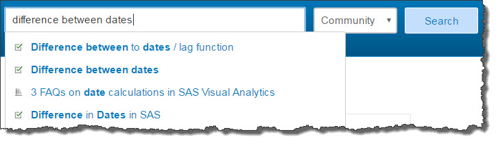 Search communities.sas.com. Find solutions.