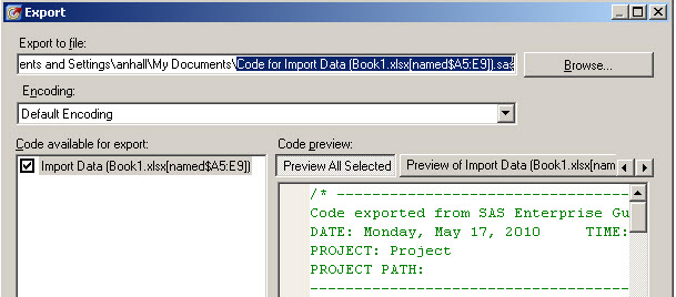 exporting last submitted code from enterprise guide sas learning post. Black Bedroom Furniture Sets. Home Design Ideas