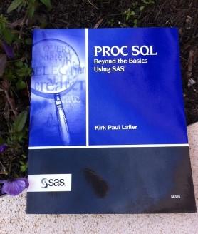 PROC SQL: Beyond the Basics Using SAS