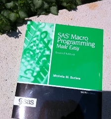 SAS Macro Programming Made Easy, Second Edition