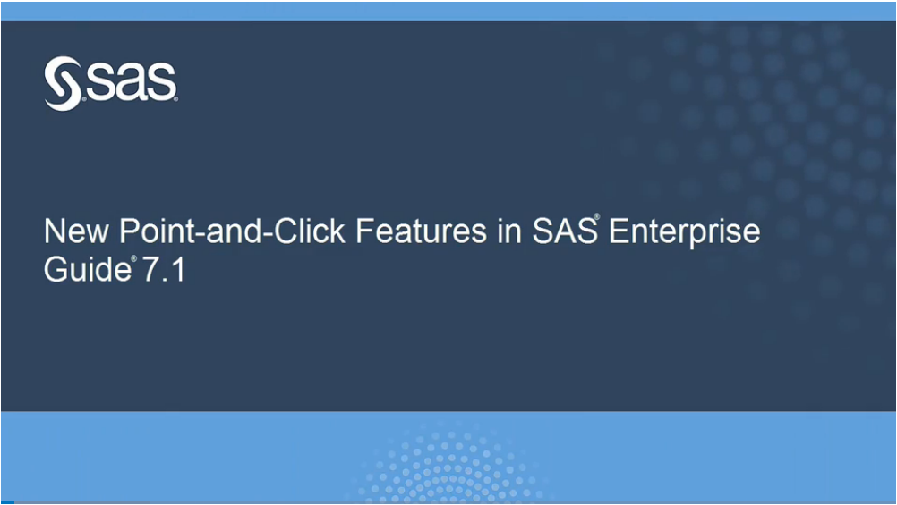 New features in SAS Enterprise Guide 7.1