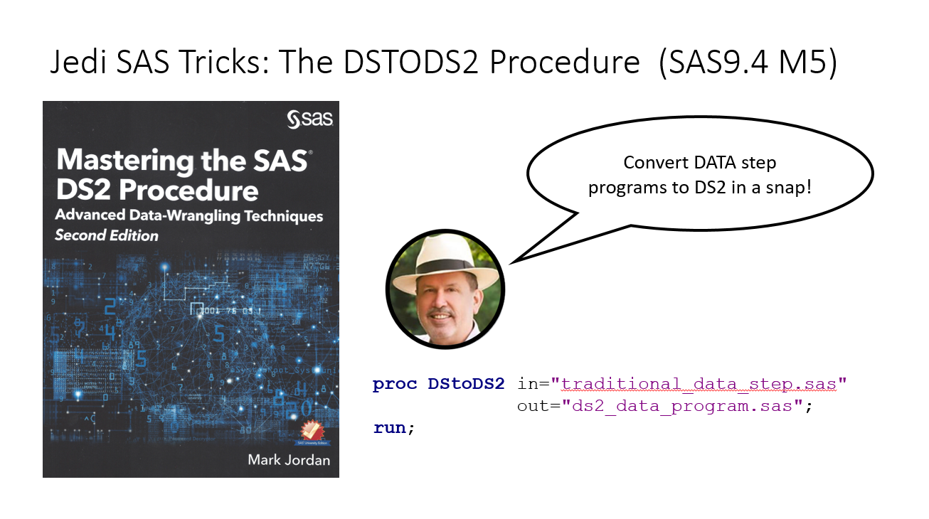 Mastering the SAS DS2 Procedure second edition - the DS to DS2 Procedure