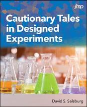 Cover of Cautionary Tales in Designed Experiments showing colored liquids in glass beakers